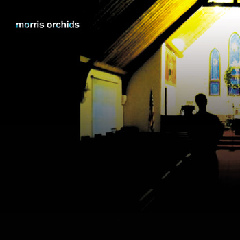 Morris Orchids EP by Morris Orchids is one of